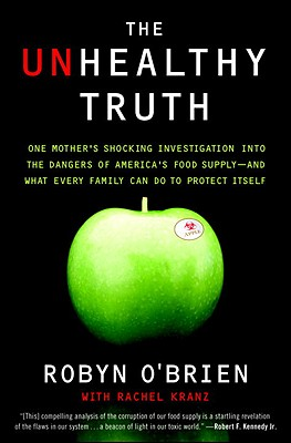 The Unhealthy Truth By O'brien, Robyn/ Kranz, Rachel