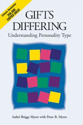 Gifts Differing By Myers, Isabel Briggs/ Myers, Peter B.